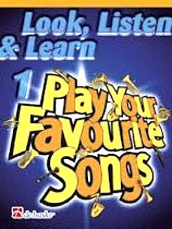 LOOK, LISTEN & LEARN Play Your Favourite Songs