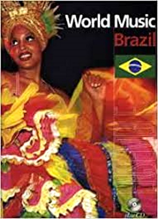 WORLD MUSIC: Brazil + CD