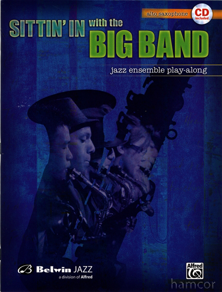 SITTIN' IN WITH THE BIG BAND Volume 1 + CD