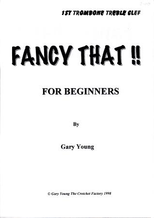 FANCY THAT! 1st trombone/baritone treble clef