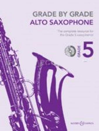 GRADE BY GRADE Alto Saxophone Grade 5 + CD