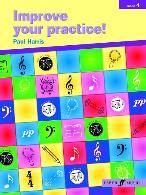 IMPROVE YOUR PRACTICE! Grade 4
