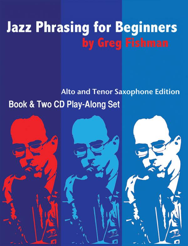 JAZZ PHRASING FOR SAXOPHONE Volume 1 + 2CDs