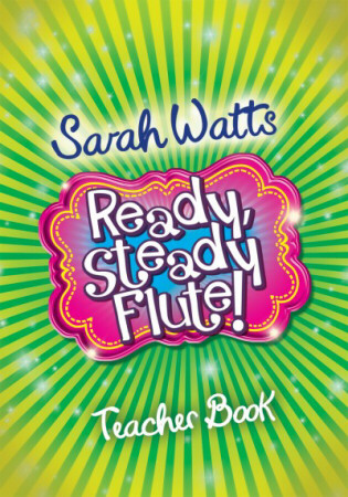 READY STEADY FLUTE! Teacher's Book