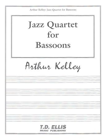 JAZZ QUARTET FOR BASSOONS  (score & parts)
