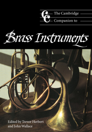 THE CAMBRIDGE COMPANION TO BRASS INSTRUMENTS hardback