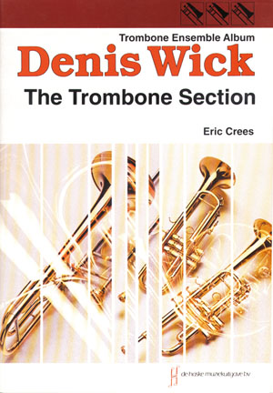 THE TROMBONE SECTION (score & parts)