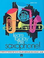 LEARN TO PLAY THE SAXOPHONE Book 2