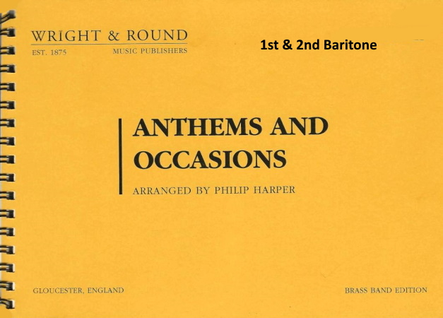 ANTHEMS AND OCCASIONS 1st & 2nd baritone