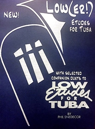 LOW(ER!) ETUDES for Tuba