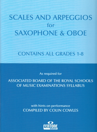 SCALES AND ARPEGGIOS for Saxophone and Oboe