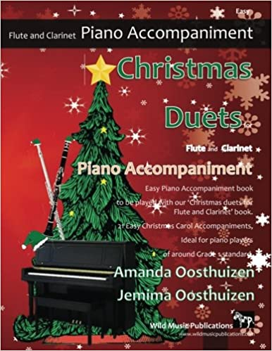 CHRISTMAS DUETS Piano Accompaniment for Flute & Clarinet