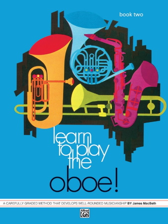 LEARN TO PLAY THE OBOE! Book 2