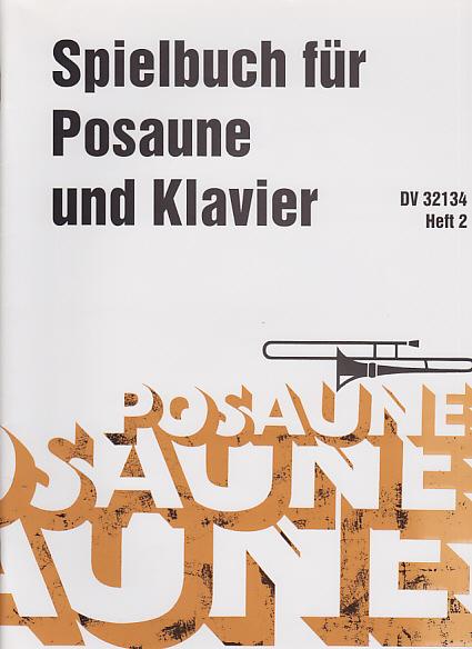 SPIELBUCH FUR POSAUNE Volume 1