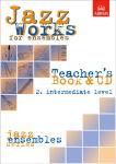 JAZZ WORKS FOR ENSEMBLES Volume 2 teacher's book + CD