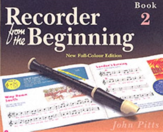RECORDER FROM THE BEGINNING Pupil's Book 2 (Soprano/Descant)