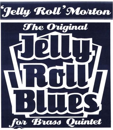 JELLY ROLL BLUES