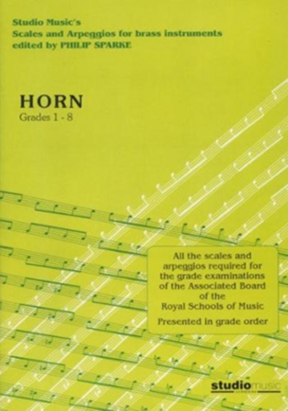 SCALES AND ARPEGGIOS Grades 1-8 (Eb horn)