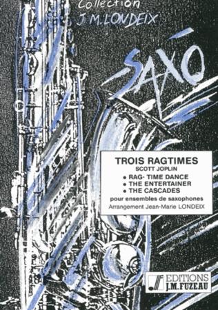 TROIS RAGTIMES score