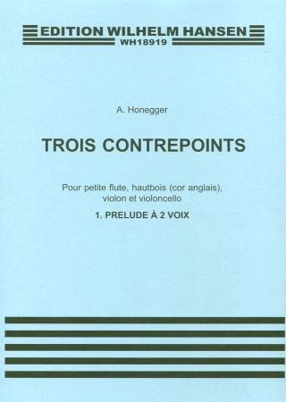 TROIS CONTREPOINTS No.1: Prelude a deux voix