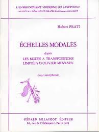 ECHELLES MODALES d'apres les Modes a Transpositions Limitees d'Olivier Messiaen