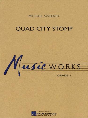 QUAD CITY STOMP (score & parts)
