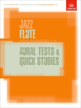 JAZZ FLUTE AURAL TESTS & QUICK STUDIES