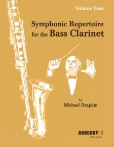 SYMPHONIC REPERTOIRE for the Bass Clarinet Volume 4