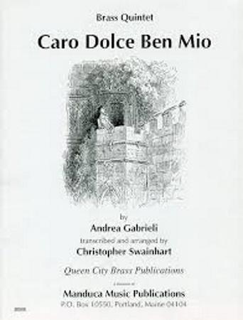 CARO DOLCE BEN MIO