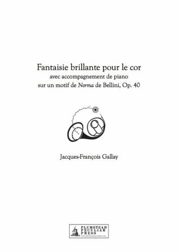 FANTAISIE BRILLANTE sur un motif de Norma de Bellini, Op.40