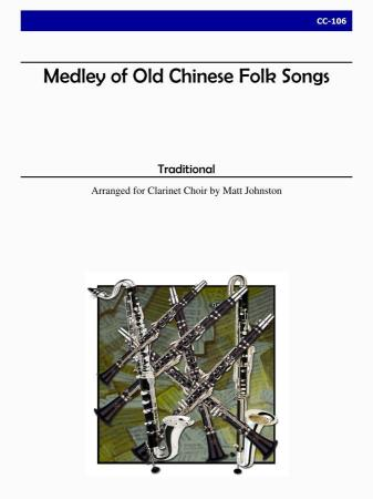MEDLEY OF OLD CHINESE FOLK SONGS