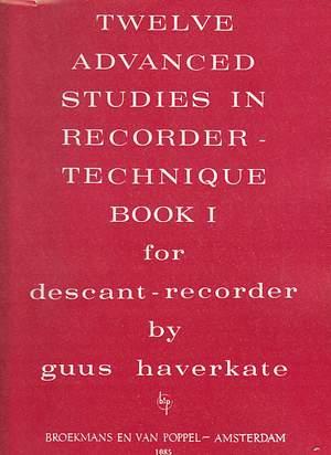12 ADVANCED STUDIES IN RECORDER TECHNIQUE Volume 1