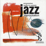 PROGRESSIVE GUIDE to Melodic Jazz Improvisation CD