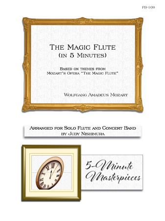 THE MAGIC FLUTE IN 5 MINUTES