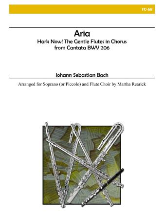 ARIA from Cantata BWV 206: Hark Now! The Gentle Flutes in Chorus