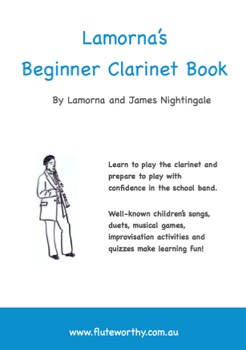 LAMORNA'S BEGINNER CLARINET BOOK