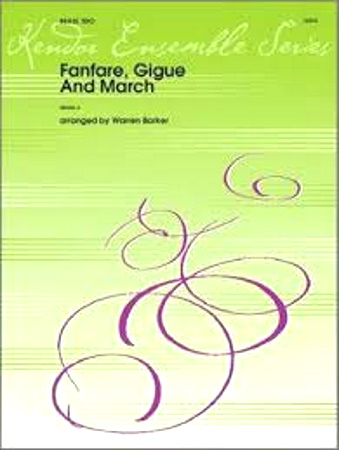 FANFARE, GIGUE & MARCH