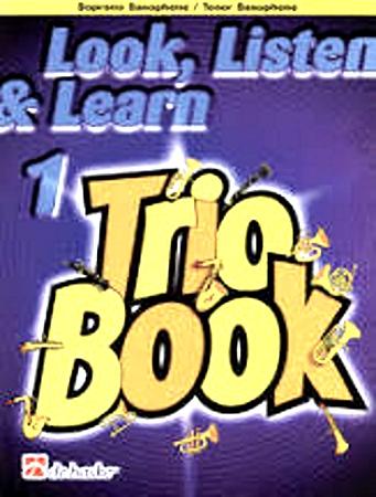LOOK, LISTEN & LEARN Trio Book 1