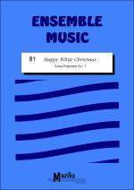HAPPY WHITE CHRISTMAS (score & parts)