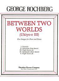 BETWEEN TWO WORLDS (Ukioy-e III)
