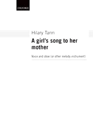 A GIRL'S SONG TO HER MOTHER