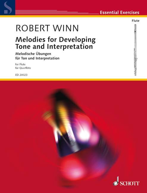 MELODIES FOR DEVELOPING TONE AND INTERPRETATION