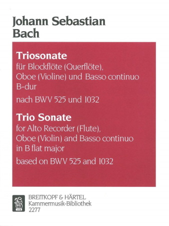 TRIO SONATA (based on BWV 525 and BWV 1032)