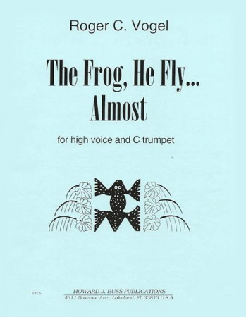 THE FROG HE FLY, ALMOST… (playing scores)
