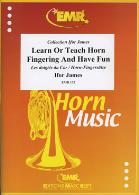 LEARN OR TEACH HORN FINGERING & HAVE FUN