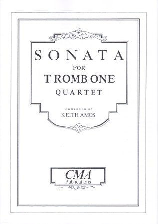 SONATA FOR TROMBONE QUARTET
