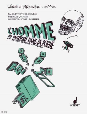 L'HOMME AU MARTEAU DANS LA POCHE PWV 52 (score & parts)