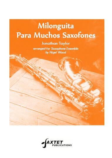 MILONGUITA PARA MUCHOS SAXOFONES (score & parts)