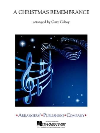 A CHRISTMAS REMEMBRANCE (score & parts)