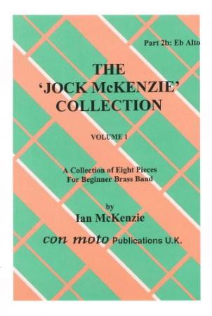 THE JOCK MCKENZIE COLLECTION Volume 1 BRASS BAND Part 2b Eb ALTO